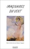 Michel Viegnes - Imaginaires du vent.
