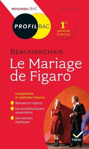 Le Mariage de Figaro, Beaumarchais. Bac 1ère générale et techno  Edition 2019-2020