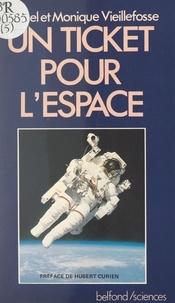 Michel Vieillefosse et Monique Vieillefosse - Un ticket pour l'espace.