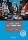 Michel Viel et Marie-Christine Pauwells-Bourel - Civilisation des États-Unis.