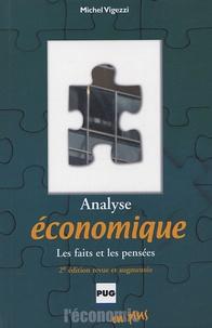Michel Vigezzi - Analyse économique : les faits et les pensées.