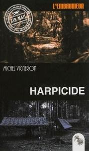 Michel Vigneron - Harpicide.