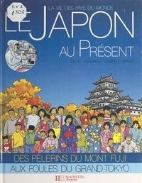 Michel Vigoureux et Françoise Detay-Lanzmann - Le Japon au présent.