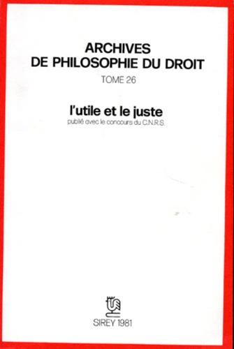 Michel Villey et  Collectif - L'Utile et le juste.