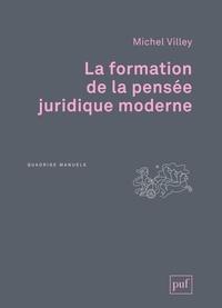 Michel Villey - La formation de la pensée juridique moderne.