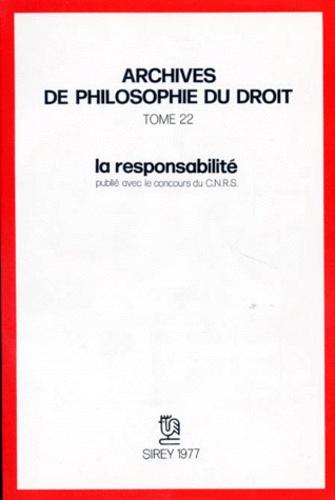 Michel Villey et  Collectif - La Responsabilité.