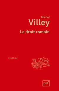Michel Villey - Le droit romain.