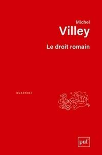 Michel Villey - Le droit romain.