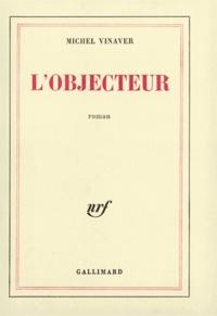 Michel Vinaver - L'Objecteur.