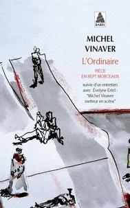 Michel Vinaver - L'ordinaire.