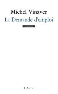 Michel Vinaver - La demande d'emploi.