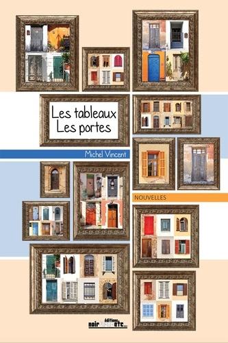 Les tableaux, les portes
