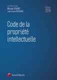 Michel Vivant et Jean-Louis Navarro - Code de la propriété intellectuelle.