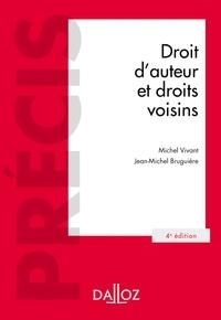 Michel Vivant et Jean-Michel Bruguière - Droit d'auteur et droits voisins - 4e éd..
