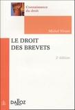 Michel Vivant - Le droit des brevets, 2005.