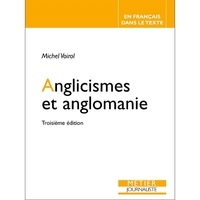 Michel Voirol - Anglicismes et anglomanie.