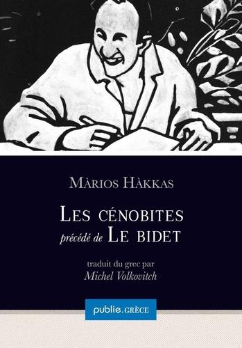 Les Cénobites, précédé de Le bidet. autobiographie collective d'une génération