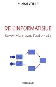 Michel Volle - De l'Informatique - Savoir vivre avec l'automate.