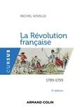 Michel Vovelle - La Révolution française - 3e édition - 1789-1799.