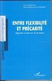 Michel Vuille et Franz Schultheis - Entre flexibilité et précarité - Regards croisés sur la jeunesse.