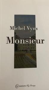 Michel Vyns - Monsieur.