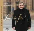 Michel Wackenheim - Jour de fête.