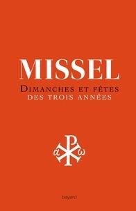 Michel Wackenheim et André Rebré - Missel dimanches et fêtes des trois années - Nouvelle traduction liturgique.