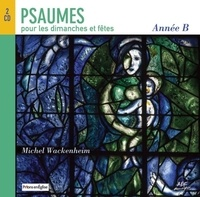 Michel Wackenheim - Psaumes des dimanches et fêtes année B.