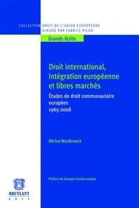 Histoiresdenlire.be Droit international, intégration européenne et libres marchés - Etudes de droit communautaire européen 1965-2008 Image