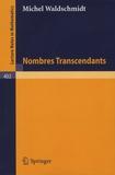 Michel Waldschmidt - Nombres transcendants.