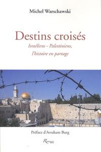 Deedr.fr Destins croisés - Israéliens-Palestiniens, l'histoire en partage Image