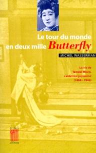 Openwetlab.it Le tour du monde en deux mille Butterfly Image