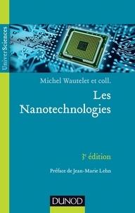 Michel Wautelet - Les Nanotechnologies.