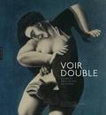 Michel Weemans et Dario Gamboni - Voir double - Pièges et révélations du visible.