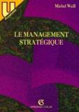 Michel Weill - Le management stratégique.