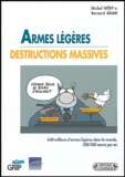 Michel Wéry - Armes légères destructions massives.