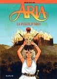 Michel Weyland - Aria Tome 1 : La Fugue d'Aria.