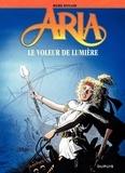 Michel Weyland - Aria Tome 14 : Le Voleur de lumière.