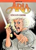 Michel Weyland - Aria Tome 18 : Venus en colère.