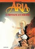 Michel Weyland - Aria Tome 2 : La Montagne aux sorciers.