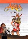 Michel Weyland - Aria Tome 23 : Le Poussar.