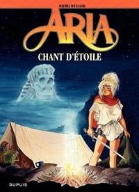 Michel Weyland - Aria Tome 27 : Chant d'étoile.