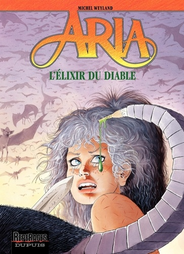 Michel Weyland et Nadine Weyland - Aria Tome 28 : L'Elixir du diable.