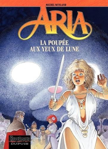 Michel Weyland - Aria Tome 29 : La poupée aux yeux de lune.