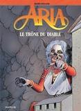 Michel Weyland - Aria Tome 38 : Le trône du diable.