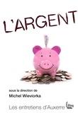 Michel Wieviorka - L'argent.