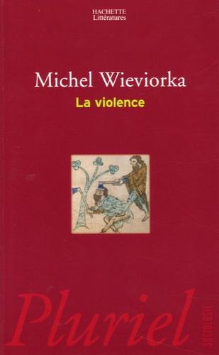 Michel Wieviorka - La violence.