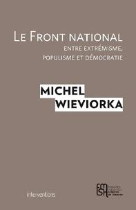 Le Front national, entre extrémisme, populisme et démocratie.pdf