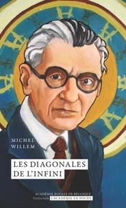 Michel Willem - Les diagonales de l'infini.