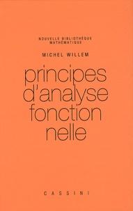 Michel Willem - Principes d'analyse fonctionnelle.